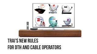 TRAI new rules for DTH: Why consumers have to take note