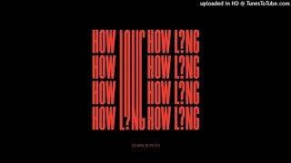 Video Charlie Puth - How Long [Audio] download MP3, 3GP, MP4, WEBM, AVI, FLV Juli 2018