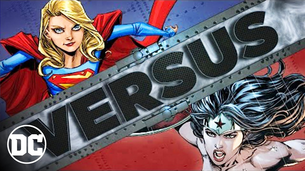 Wonder Woman Vs Supergirl Youtube