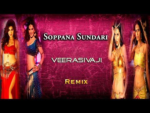 Soppanasundari | Song | Remix | Veera Sivaji | D.Imman