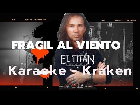 Karaoke Fragil al Viento - Kraken (Julian Escudero)