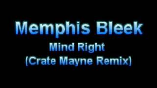Memphis Bleek - Mind Right (Crate Mayne Remix)