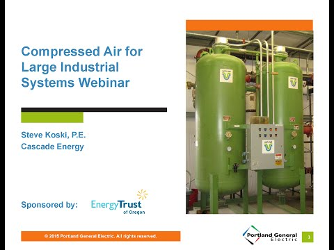 Compressed Air for Large Industrial Systems Webinar Oct. 22,