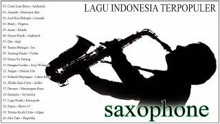 Asal Kau Bahagia, Cinta Luar Biasa 🔊 Saxophone Lagu Indonesia Paling Enak Di Dengar 2019