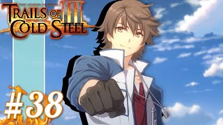 THE FAIRY TALE THAT TELLS OF THE END OF THE WORLD   Let's Play Trails of Cold Steel 3 part 38