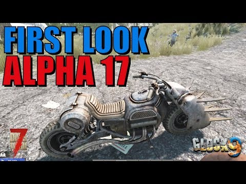 7 Days To Die - Welcome To Alpha 17!