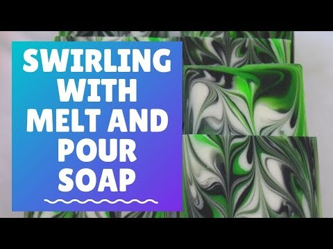 Swirling With Melt And Pour Soap | How To Make Melt And Pour Soap With Swirls