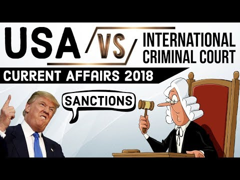 U.S Sanctions on International Criminal Court? - अमेरिका प्र