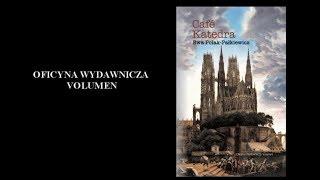 """Z Ewą Polak-Pałkiewicz, autorką książki """"Cafe Katedra"""" rozmawia Grzegorz Górny"""