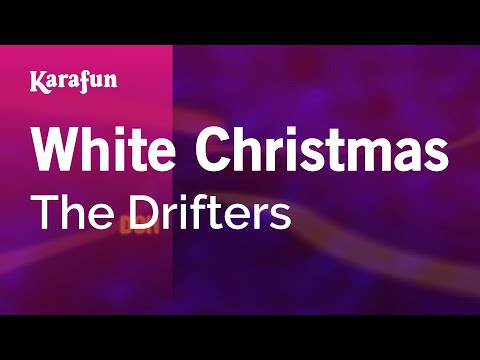 Karaoke White Christmas  The Drifters *