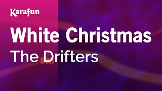 Karaoke White Christmas - The Drifters *