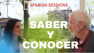 Learn Spanish -- Lesson 12 -- Saber y Conocer