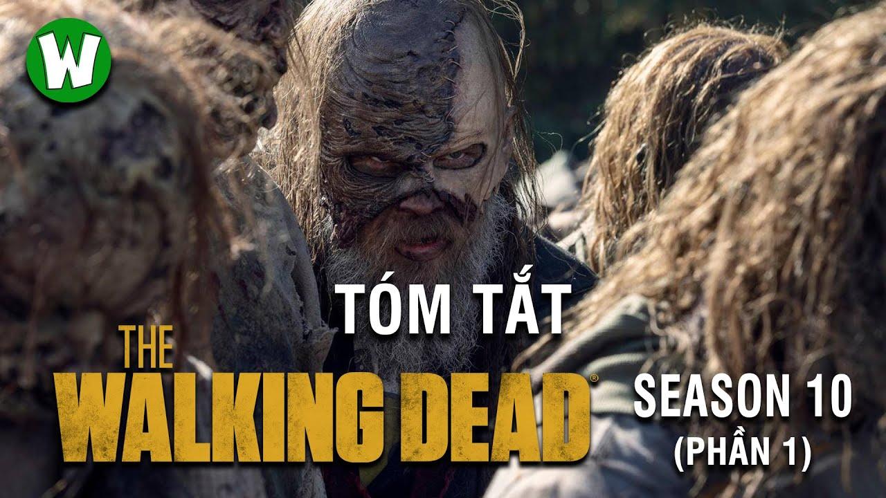 Tóm tắt The Walking Dead (Xác Sống) | Season 10 (Part 1)