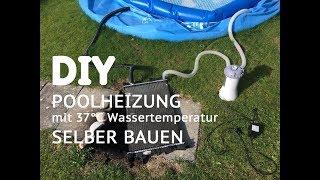 DIY Garten: Bauanleitung für Poolheizung mit Wärmetauscher für INTEX® Pool Set mit Pumpe
