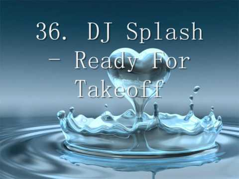 My Top 100 DJ Splash Songs - Part 7