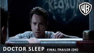 Doctor Sleep - Final Trailer (DK)