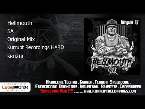 Hellmouth - SA (Kurrupt Recordings HARD - KRH218)