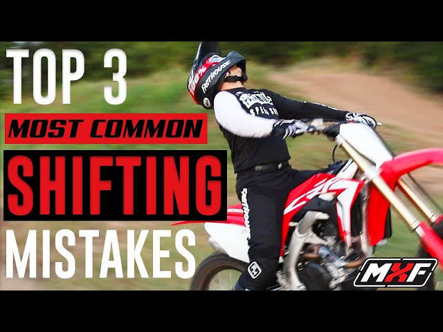 Top 3 Most Common Shifting Mistakes on a Dirt Bike - Plus Bonus Tip!!