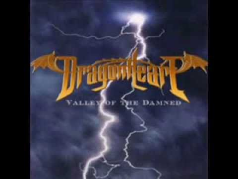 DragonHeart  Valley of the Damned