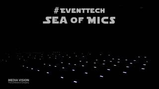 Media Vision's Sea of Mics for #EventTech