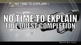 "Destiny - New Exotic ""No Time To Explain"" Pulse Rifle - Full Quest Chain Guide"