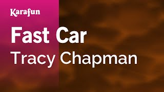 Karaoke Fast Car - Tracy Chapman *