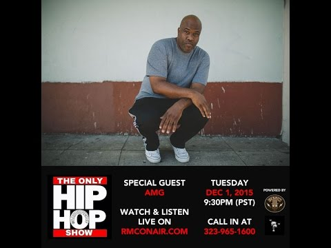 AMG Interview - The Only Hip Hop Show