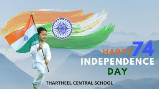 Independence Day | Special Program | August 15 |Part 1 | THARTHEEL CENTRAL SCHOOL
