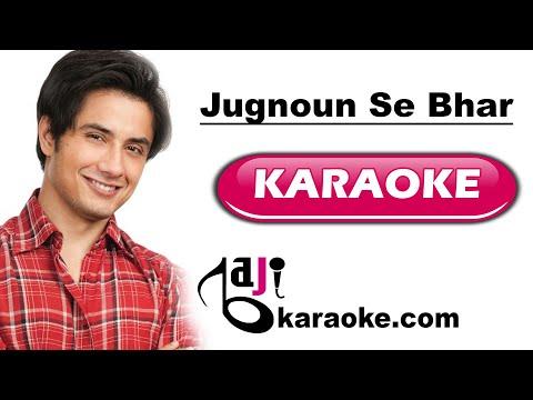 Jugnoun se bhar de - Video Karaoke - Ali Zafar - by Baji Karaoke