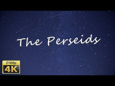 The Perseids 12 8 2018, Altrich - Germany 4K Travel Channel