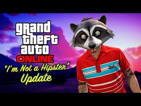 "GTA Online - ""I'm Not a Hipster"" Update [All DLC Contents]"