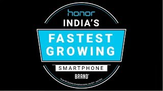 Honor Anthem Fastest Growing Smartphone Brand