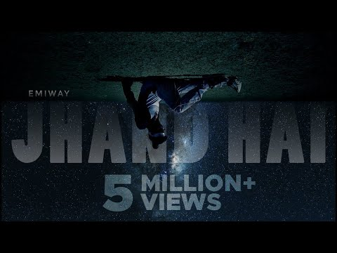 EMIWAY-JHAND HAI (OFFICIAL MUSIC VIDEO)
