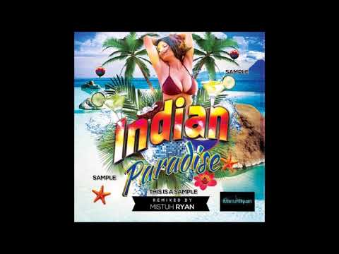 Mistuh Ryan - Indian Paradise [FULL CD]