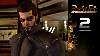 DEUS EX: Human Revolution Gameplay Walkthrough Part 2 · Mission: Back in the Saddle | PC 1080p 60fps
