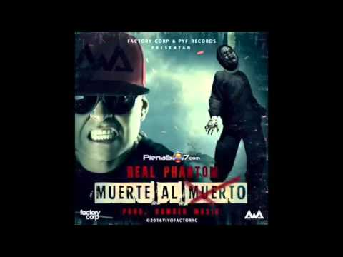 Real Phantom - Muerte Al Muerto (Tiradera Para El Original)   Audio