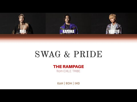 THE RAMPAGE from EXILE TRIBE – SWAG & PRIDE [Color Coded Lyrics/Kan/Rom/Ind]