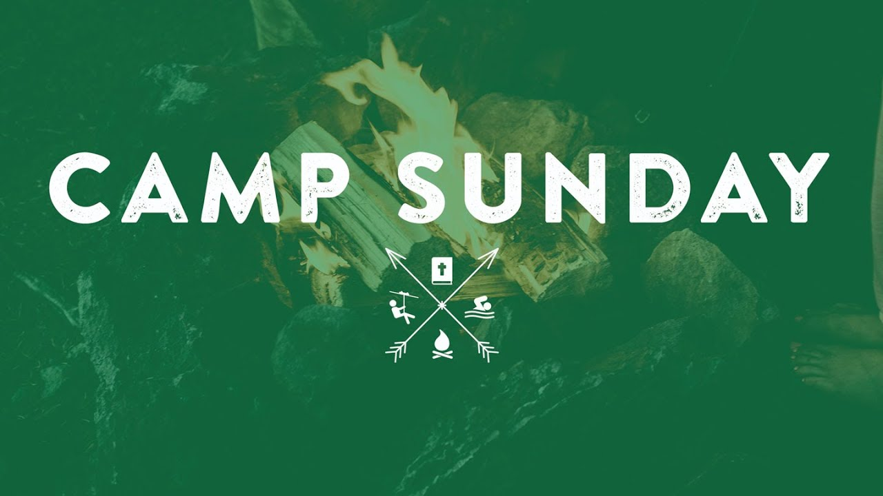 Camp Sunday