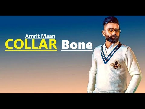 Collar Bone: Amrit Maan ft Himanshi Khurana | Desi Crew | Tru Makers | Lyrics | Latest Punjabi Songs
