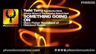 Todd Terry - Something Going On (Marc Fisher
