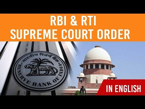 Supreme Court orders RBI on RTI, RBI gets SC ultimatum on RTI act disclouser, Current Affairs 2019