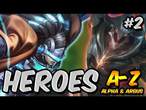 HEROES FROM A-Z GUIDE & GAMEPLAY | ALPHA AND ARGUS! | MOBILE LEGENDS
