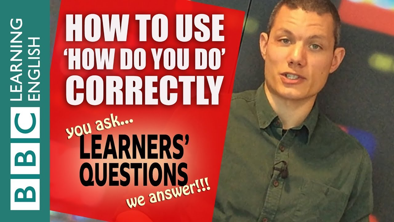 Learners Questions How Are You And How Do You Do Youtube