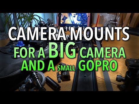 Camera mounts for GoPro and larger cameras