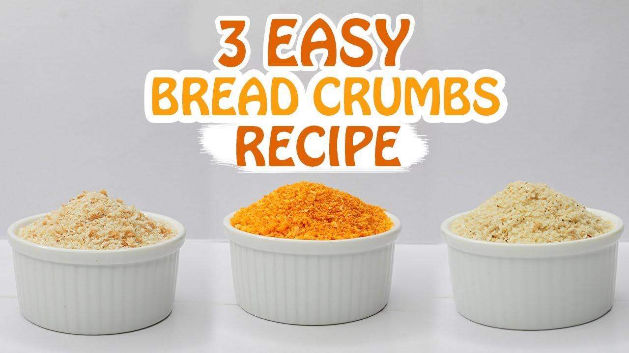 Download 3 Easy Bread Crumbs Recipe