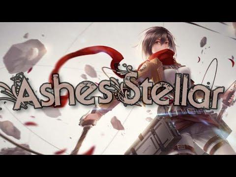 Ashes - Stellar [AMV] Anime Mix