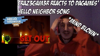 """""""GET OUT"""" HELLO NEIGHBOR Song by DAGames REACTION! 