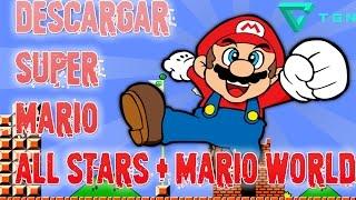 Como Descargar Mario All Star & Mario World Gratis! l BrayanP l