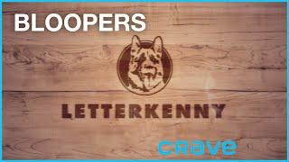 Letterkenny - Bloopers