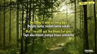 Still Got the Blues - Gary moore | Lyrics & Terjemahan